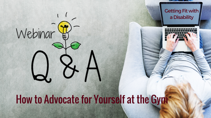 "Man sitting in a chair using a laptop computer. Text ""Webinar Q&A - How to Advocate for Yourself at the Gym"" with a lightbulb graphic."